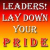 Leaders - Lay down your PRIDE