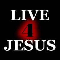 LIVE 4 JESUS